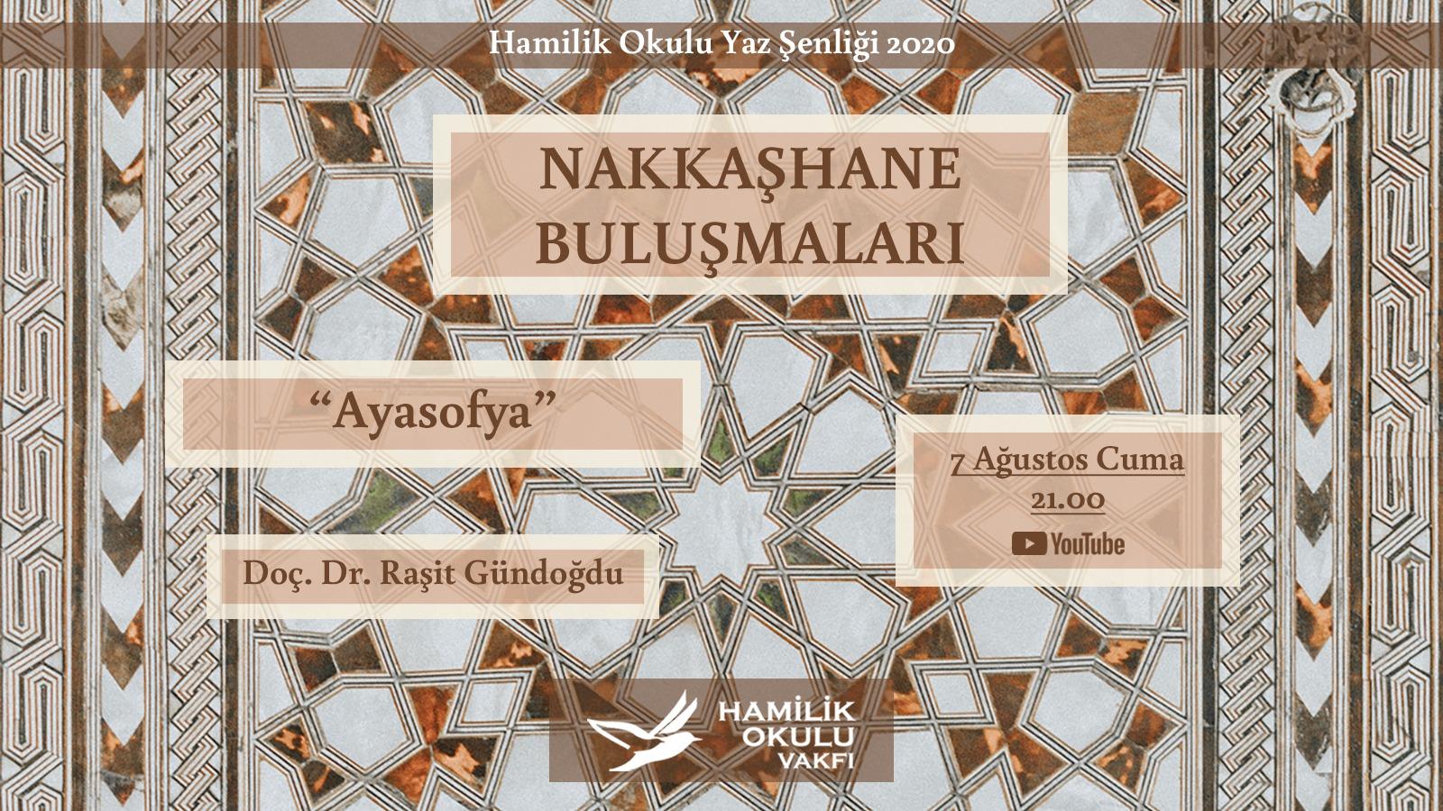 """Nakkaşhane'de Kutlu Şehrin Simgesi """"Ayasofya"""" Konuşuluyor! post thumbnail"""