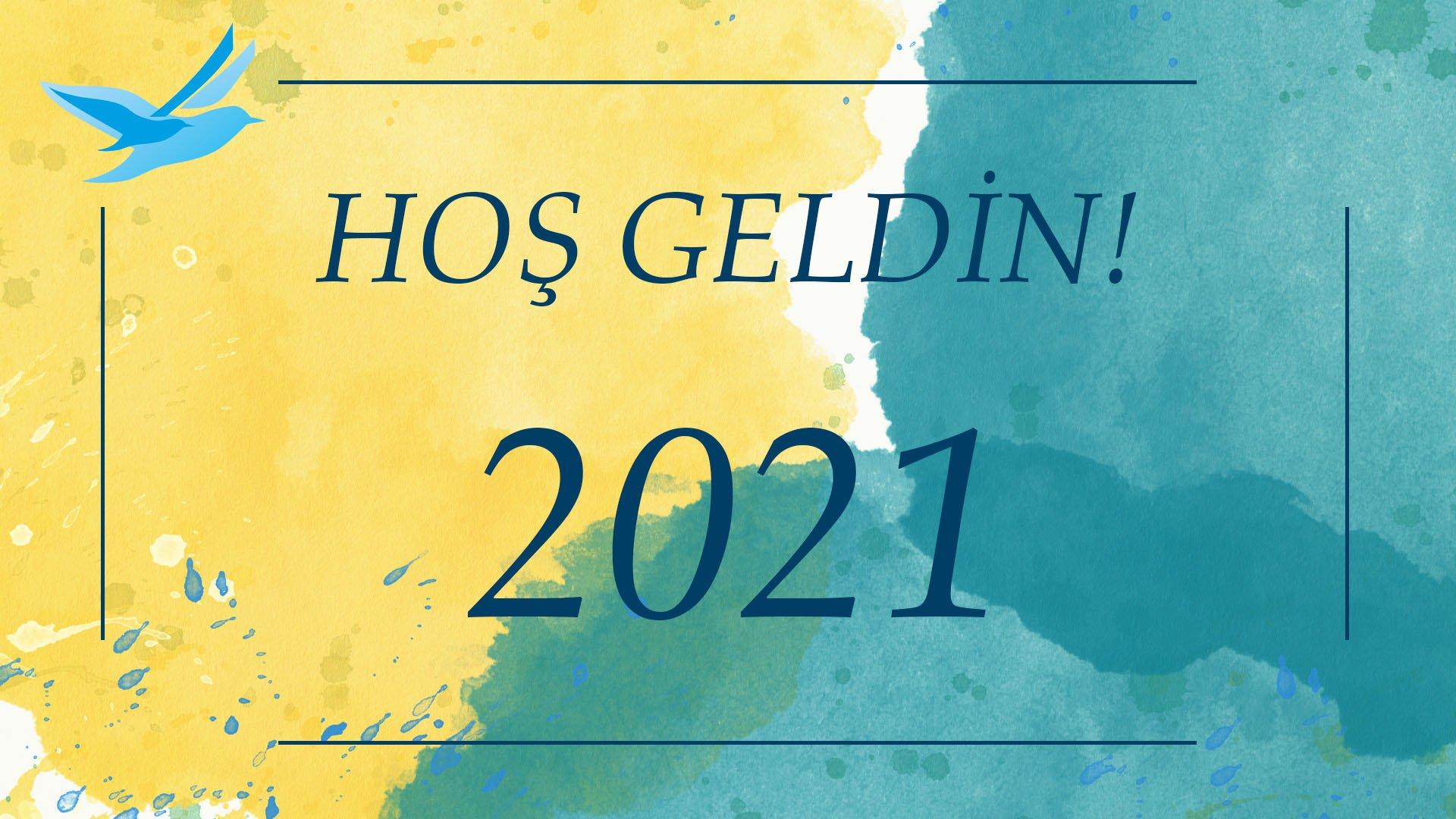 Hoş Geldin 2021! post thumbnail