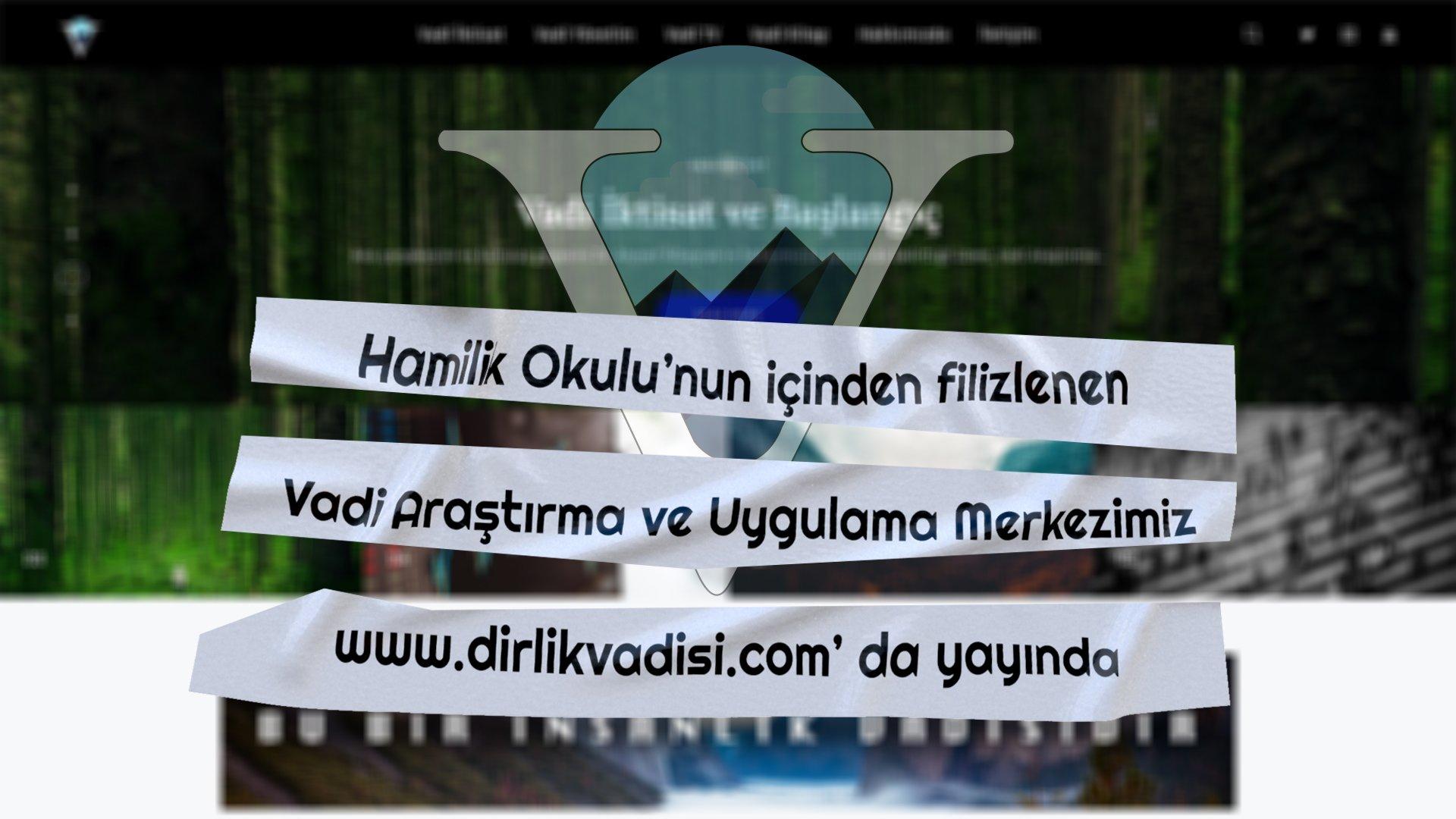 Vadi Araştırma ve Uygulama Merkezi www.dirlikvadisi.com' da Yayında! post thumbnail