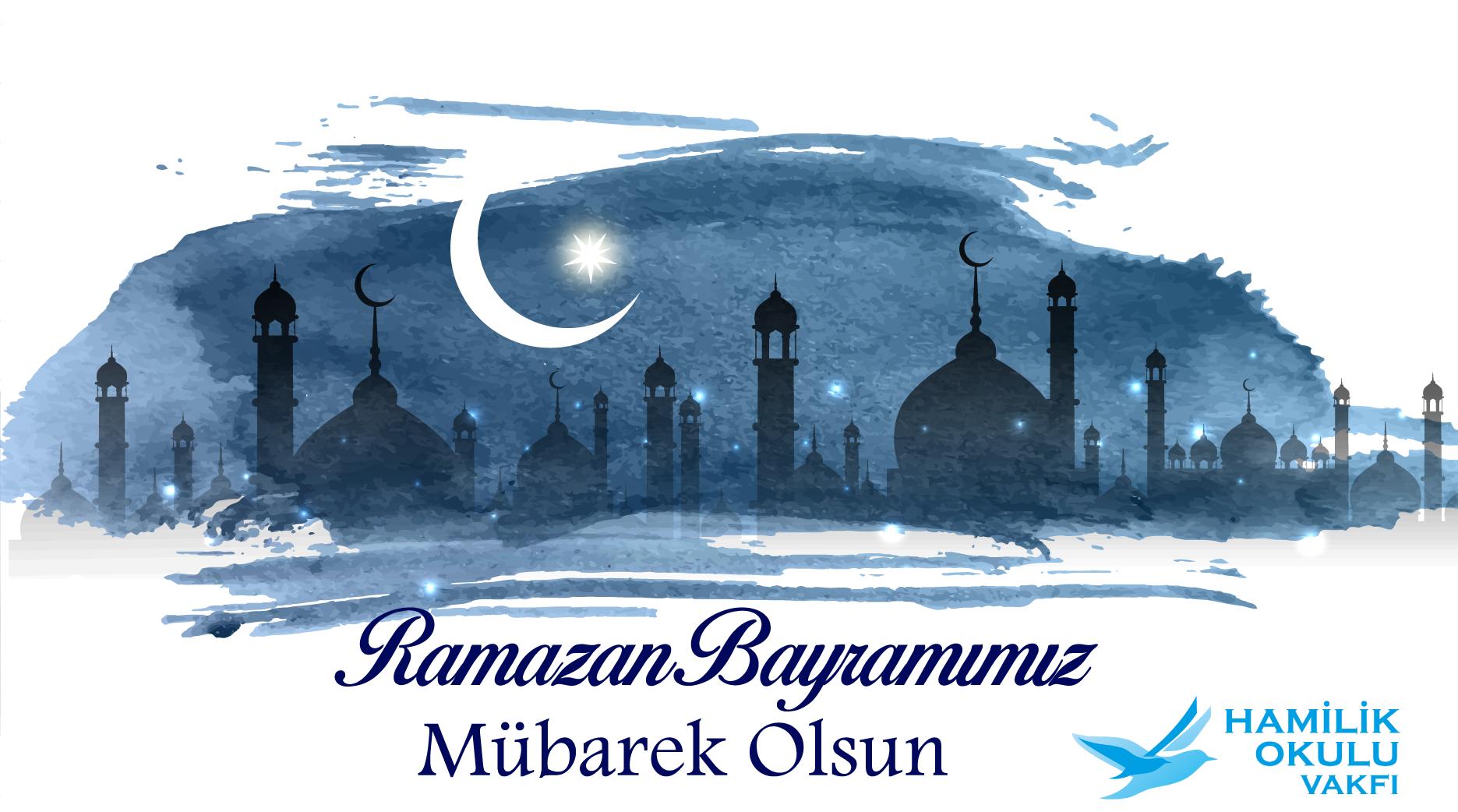 Ramazan Bayramımız Mübarek Olsun! post thumbnail