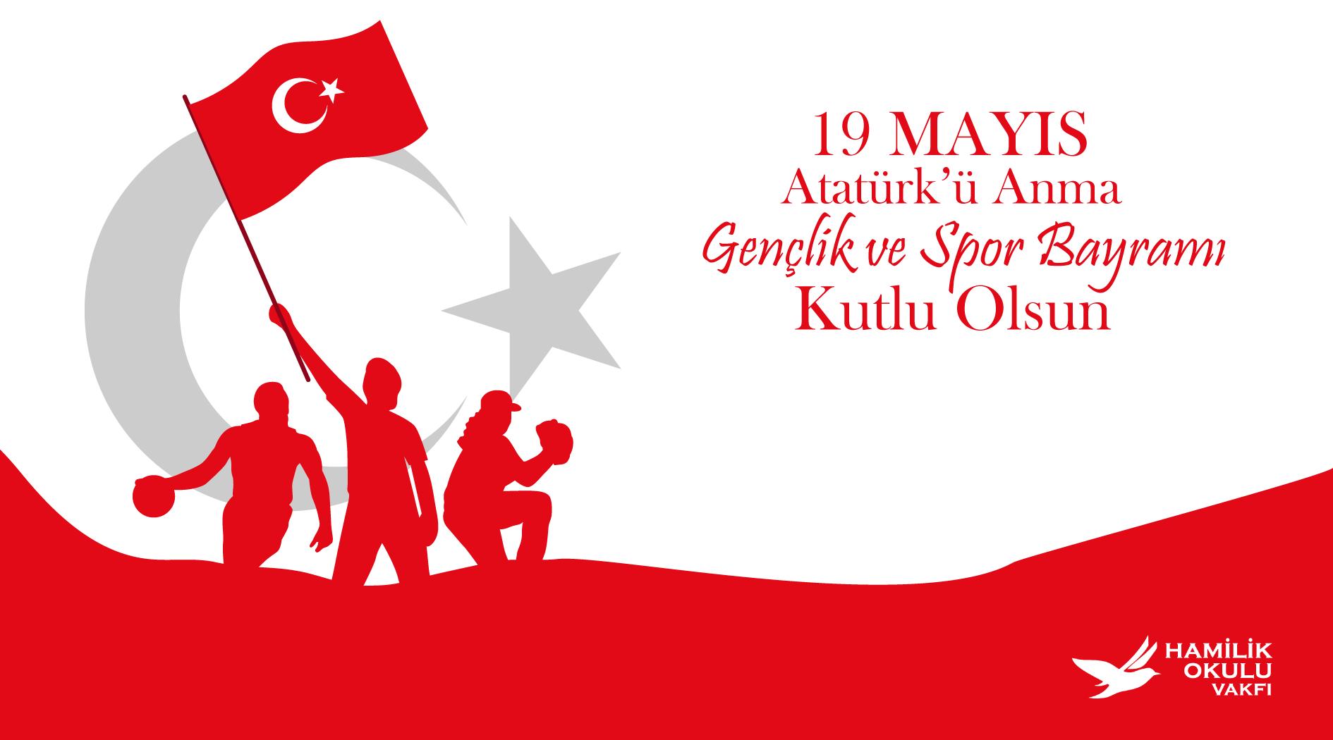 19 Mayıs Atatürk'ü Anma, Gençlik ve Spor Bayramı Kutlu Olsun! post thumbnail