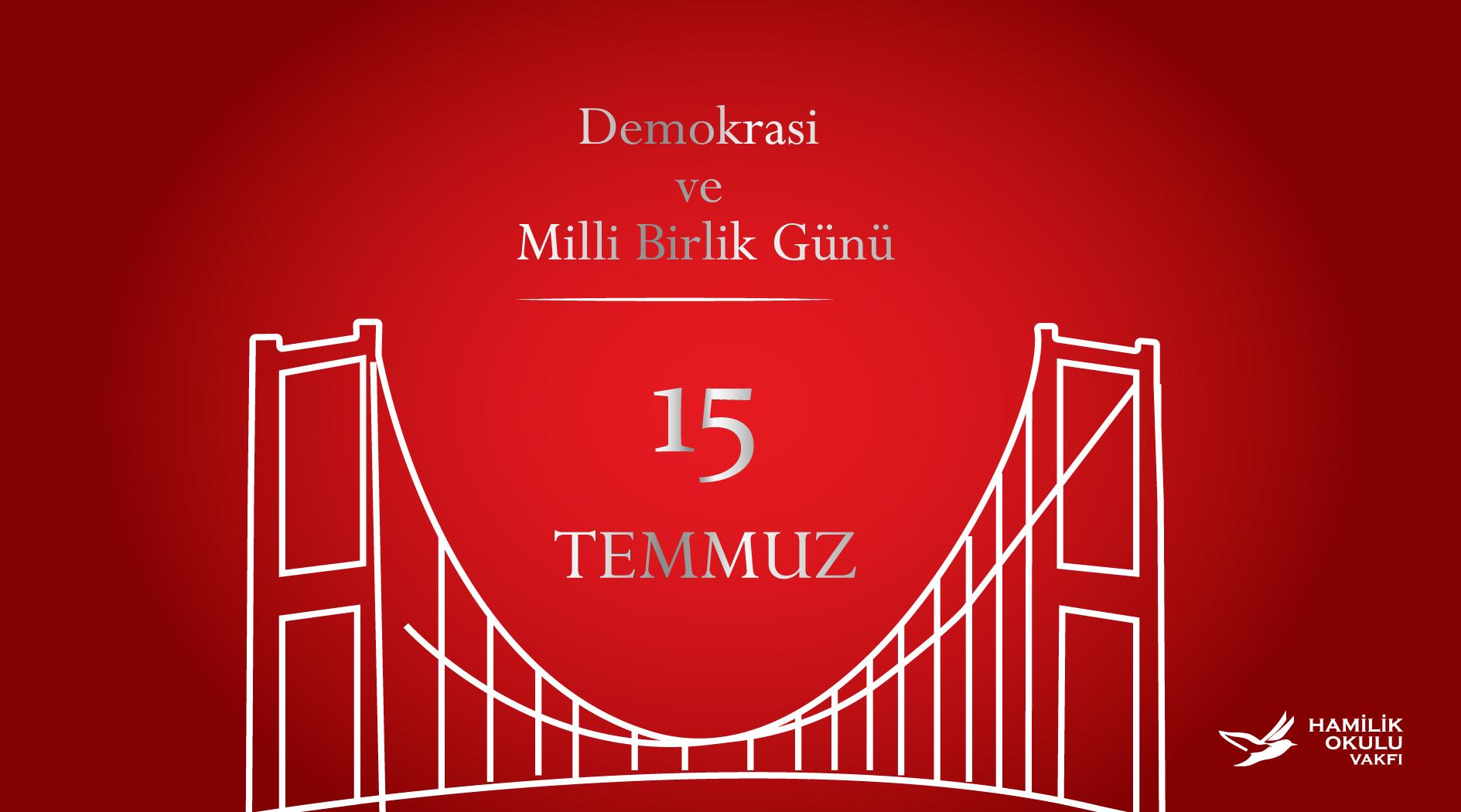 15 Temmuz Demokrasi ve Milli Birlik Günü post thumbnail